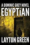 Front cover for the book The Egyptian by Layton Green