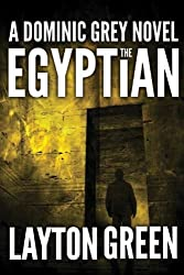 The Egyptian (The Dominic Grey Series)