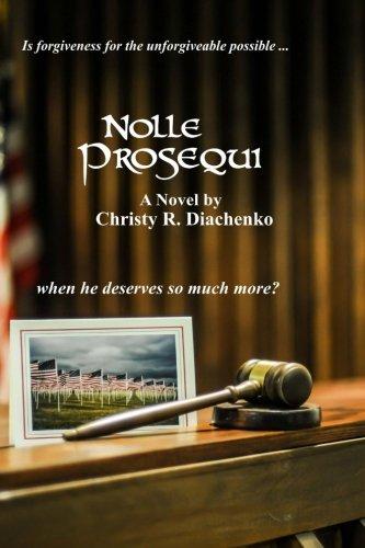 Book: Nolle Prosequi by Christy R. Diachenko
