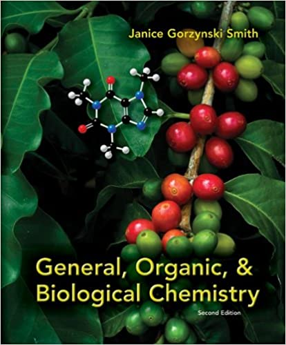 General organic biological chemistry 2nd edition janice general organic biological chemistry 2nd edition janice gorzynski smith 9780077491307 amazon books fandeluxe Gallery