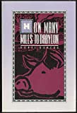 How Many Miles to Babylon, Doris Gercke, 1879679027