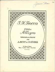 Amazon.com: F. H. Fiocco Celebre Allegro - Violin & Piano: A. Bent Et
