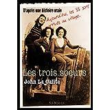 Les trois soeurs: Trois héroïnes françaises (French Edition)