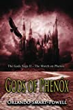 Gods of Phenox: The March on Phenox - The Gods Saga II (Volume 2)