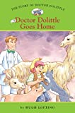 The Story of Doctor Dolittle #6: Doctor Dolittle Goes Home, Hugh Lofting, 1402767226