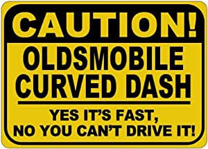 OLDSMOBILE CURVED DASH Yes It's Fast Sign - 10 x 14 Inches