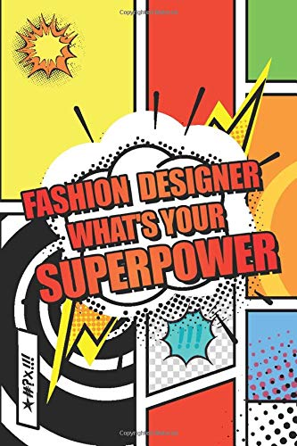 Fashion Designer Whats Your Superpower Fashion Designer Dot Grid Notebook Planner Or Journal 110 Dotted Pages Office Equipment Supplies Funny Designer Gift Idea For Christmas Or Birthday Gregerson Sophie 9798621436933 Amazon Com Books