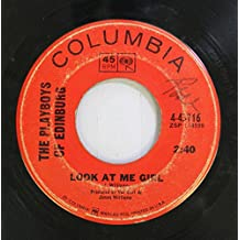 the playboys of edinburg 45 RPM look at me girl / news sure travels fast