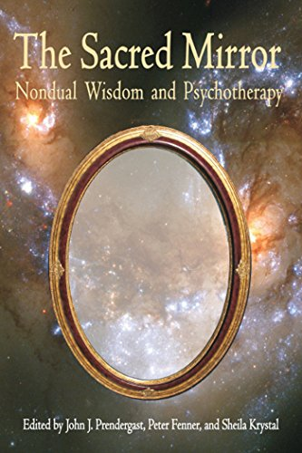 Sacred Mirror: Nondual Wisdom and Psychotherapy (Omega Book)