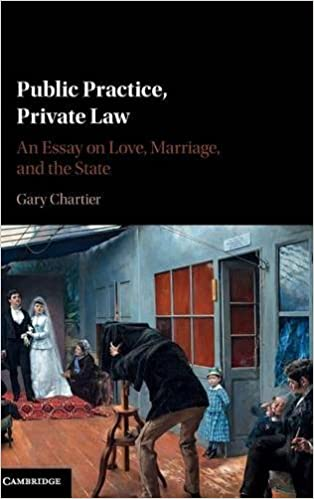 public practice private law an essay on love marriage and the  public practice private law an essay on love marriage and the state gary chartier 9781107140608 com books