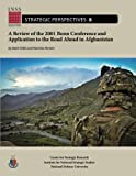 img - for A Review of the 2001 Bonn Conference and Application to the Road Ahead in Afghanistan: Institute for National Strategic Studies, Strategic Perspectives, No. 8 book / textbook / text book