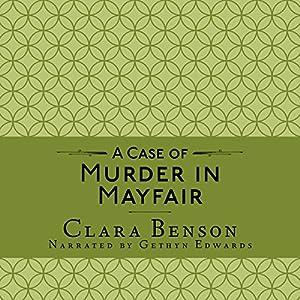 A Case of Murder in Mayfair Audiobook