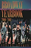 img - for Broadway Yearbook 2000-2001: A Relevant and Irreverent Record book / textbook / text book