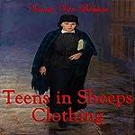Teens in Sheep's Clothing | Vianka Van Bokkem