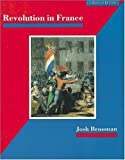 Revolution in France: The Era of the French Revolution and        Napoleon 1789-1815