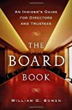 Board Book An Insider`s Guide for Directors & Trustees [HC,2008]