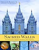 Sacred Walls : Learning from Temple Symbols, Hansen, Gerald E. and Brinkerhoff, Val, 1598117726