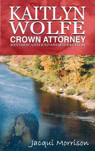 Download Kaitlyn Wolfe - Crown Attorney pdf epub