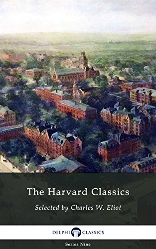Delphi Complete Harvard Classics and Shelf of Fiction (Illustrated) (Delphi Series Nine Book 16)