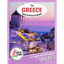 The Greece Fact and Picture Book: Fun Facts for Kids About Greece