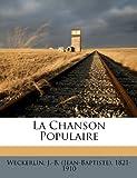 La Chanson Populaire, , 117261072X