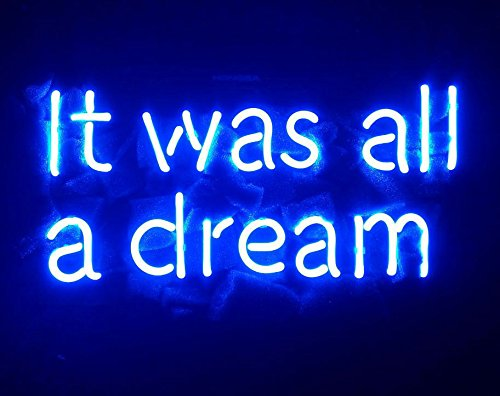 """Desung Brand New 14"""" Blue Color It Was All A Dream (Various sizes) CUSTOM Design Decorated Acrylic Panel Handmade Man Cave Neon Sign Light UT110"""