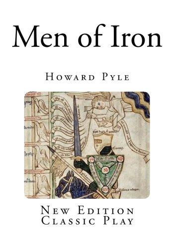 Read Online Men of Iron (Classic Plays) pdf