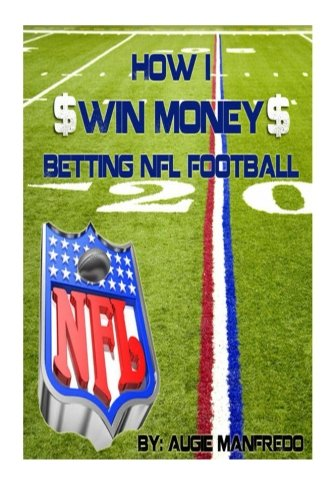 How I Make Money Betting NFL Football