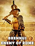 Brennus - Enemy Of Rome