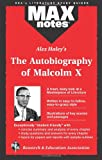 img - for Autobiography of Malcolm X as told to Alex Haley, The (MAXNotes Literature Guides) book / textbook / text book