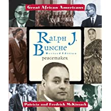Ralph J. Bunche: Peacemaker (Great African Americans Series)
