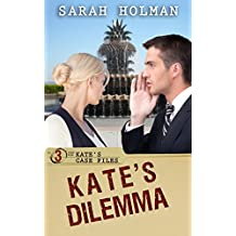 Kate's Dilemma (Kate's Case Files Book 3)