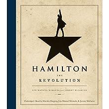 Hamilton: The Revolution | Livre audio Auteur(s) : Lin-Manuel Miranda, Jeremy McCarter Narrateur(s) : Lin-Manuel Miranda, Jeremy McCarter, Mariska Hargitay