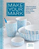 Make Your Mark, Lark Books, 1454708468