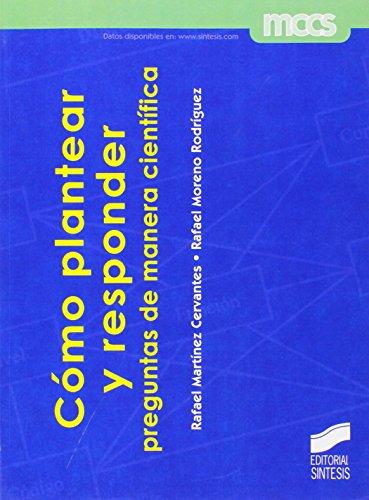 Descargar Libro Cómo Plantear Y Responder Preguntas De Manera Científica Desconocido