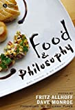 Food and Philosophy 9781405157759