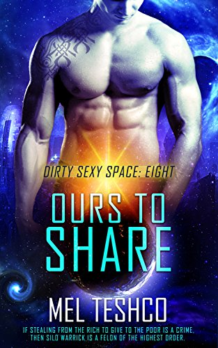 Ours to Share (Dirty Sexy Space Book 8)