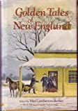 Golden Tales of New England, Outlet Book Company Staff and Random House Value Publishing Staff, 0517467917