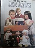The Best of the Doll Reader: Article Reprints 1975-1981 (Best of Doll Reader)