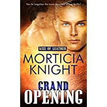 Grand Opening (Kiss of Leather Book 4)