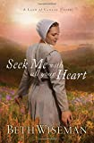 Seek Me with All Your Heart, Beth Wiseman, 1595548246