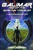 Galimar - Rise Of The Quantum Traveler