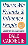 How to Win Friends & Influence People, Dale Carnegie, 0671723650