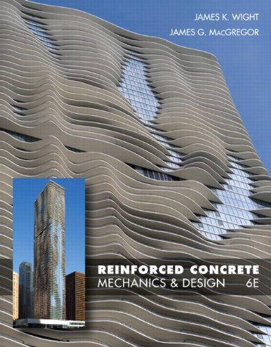 Reinforced Concrete: Mechanics and Design (6th Edition)