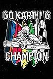 Go Karting Champion: Notebook Journal Kart...