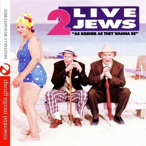 As Kosher As They Wanna Be (Digitally Remastered) by Essential Media Group