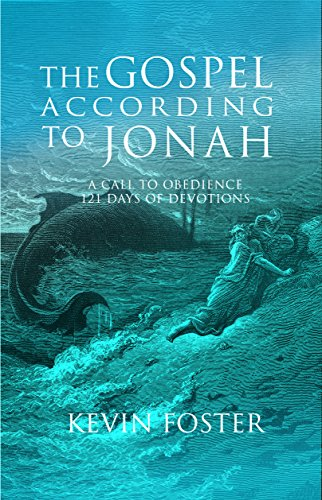 Fact According to Jonah: A Call to Obedience, 121 Days of Devotions