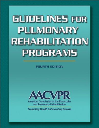 Guidelines for Pulmonary Rehabilitation Programs-4th Edition