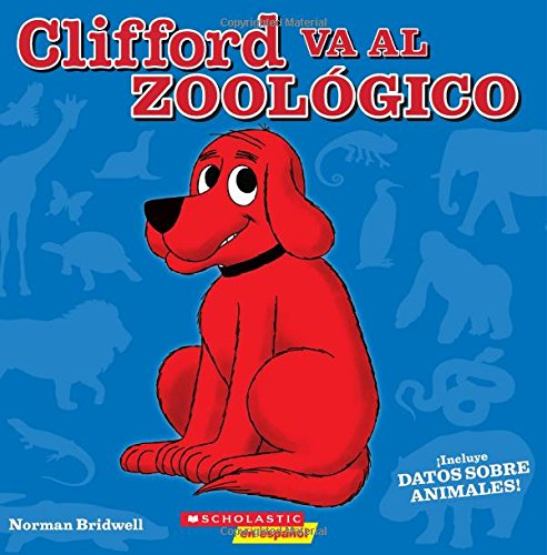Clifford Va Al Zoológico (Spanish Edition)