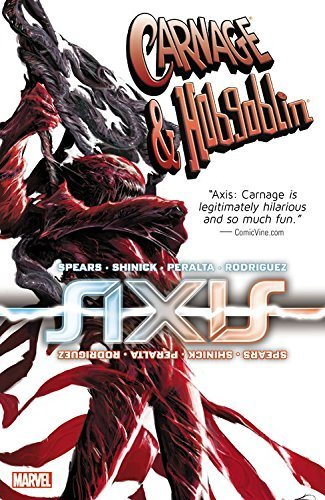 Axis: Carnage & Hobgoblin by Kevin Shinick (2015-03-03)